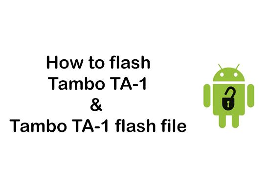 How to flash Tambo TA-1