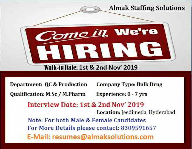Walk-in interviews for Production & Quality Control on 1st & 2nd November, 2019 @ Hyderabad