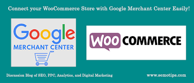 Connect WooCommerce Store with Google Shopping