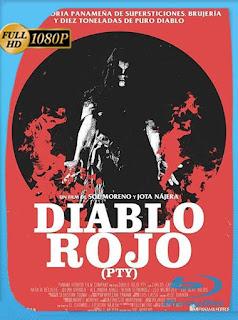 Diablo Rojo PTY (2019) HD [1080p] Latino [GoogleDrive] SilvestreHD