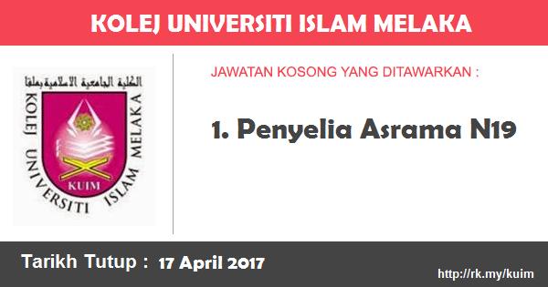 Jawatan Kosong di Kolej Universiti Islam Melaka (KUIM)