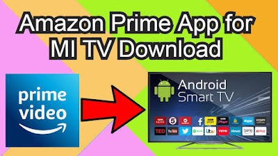 Amazon Prime App for MI TV