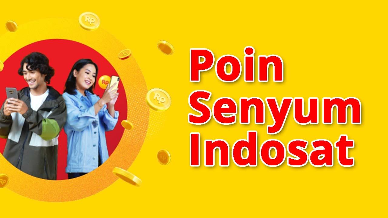 Program Poin Senyum dari Indosat yang Cukup Menarik
