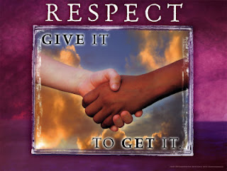 Respect:  Give it to get it
