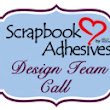 Scrapbook Adhesives by 3L: 2017 DESIGN TEAM CALL!!