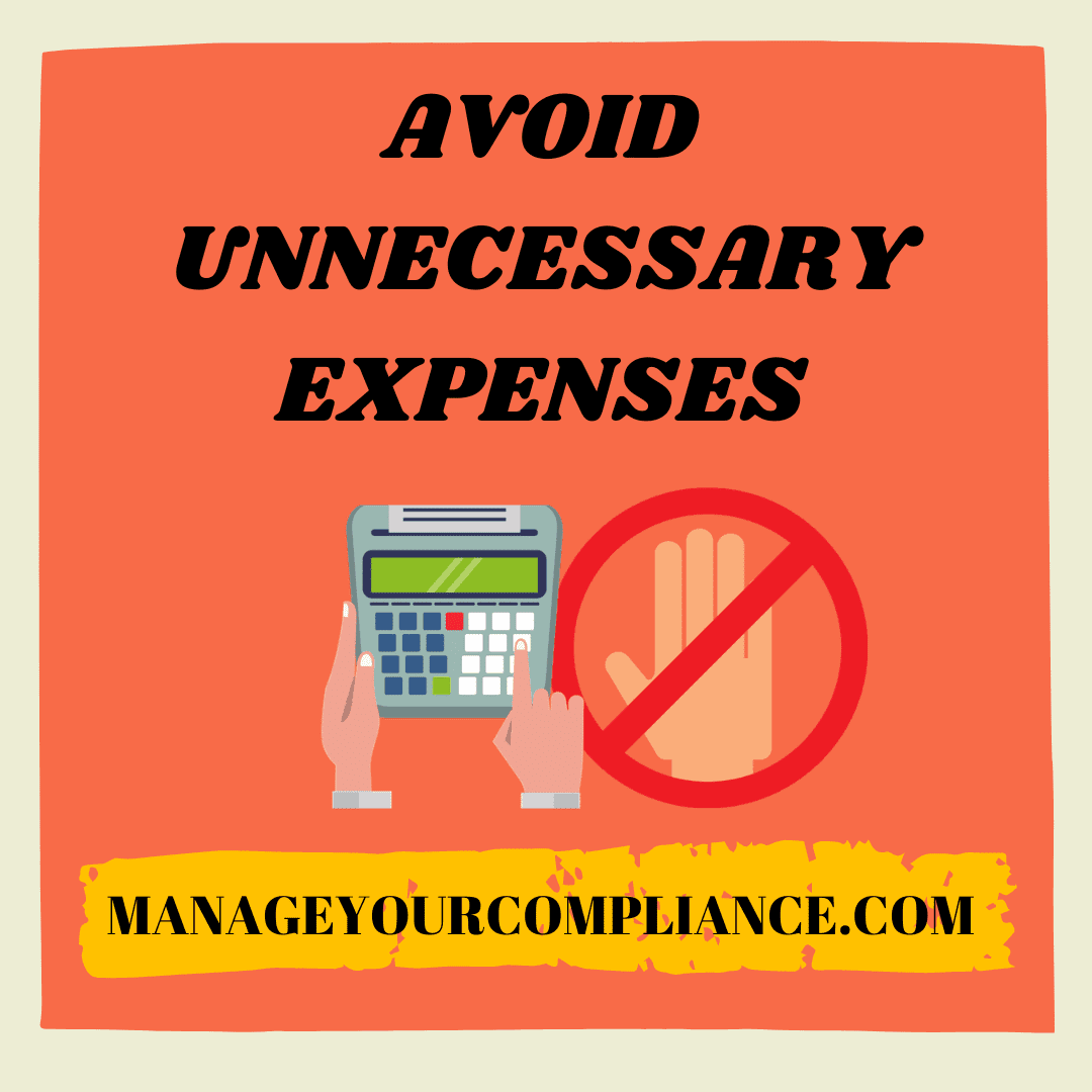 Avoid unnecessary expenses is also important to manage your money in adverse situation.
