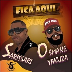 Sarissari feat Osmane Yakuza - Fica Aqui (Trap Naija)