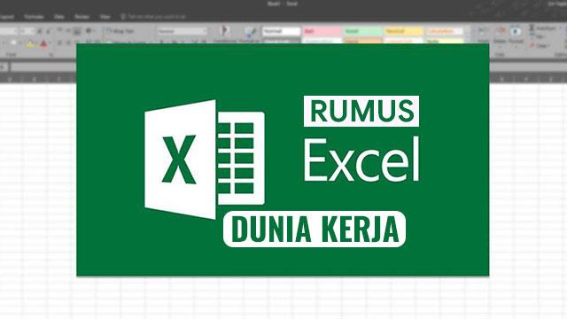 Rumus Excel Yang Sering Digunakan Di Dunia Kerja