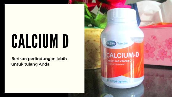 Calcium D Menunjang Kesehatan Tulang Anda
