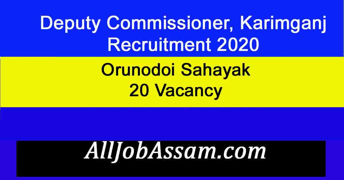 Deputy Commissioner, Karimganj Recruitment 2020