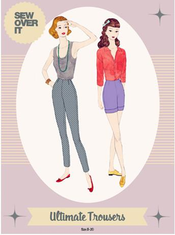 Sew Over it: The Ultimate Trousers