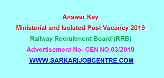 Answer Key RRB Ministerial and Isolated Post Recruitment 2020