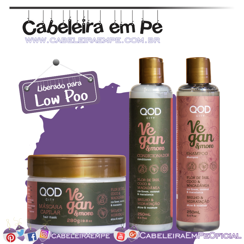 Shampoo, Condicionador e Máscara Vegan and More - QOD (Low Poo)