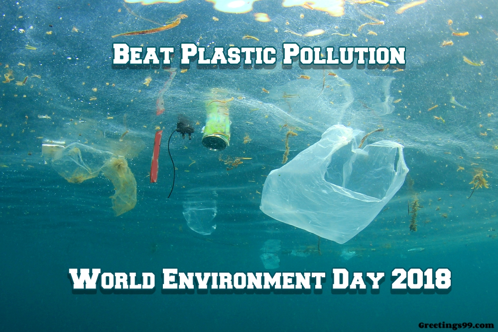 World Environment Day 2018 Theme | Slogans | Posters | Images