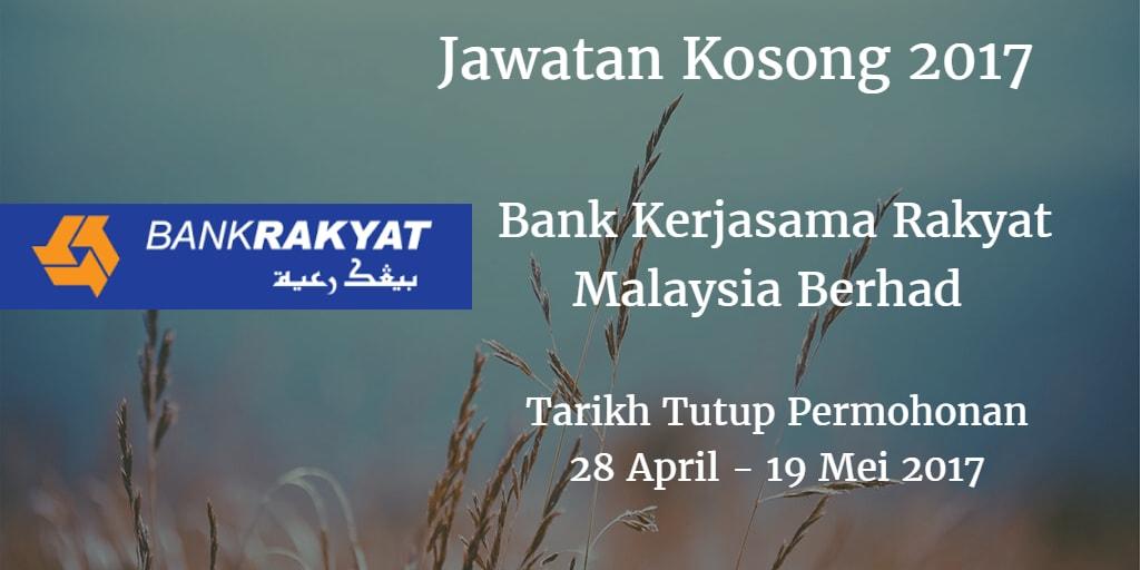 Jawatan Kosong Bank Rakyat 28 April - 19 Mei 2017
