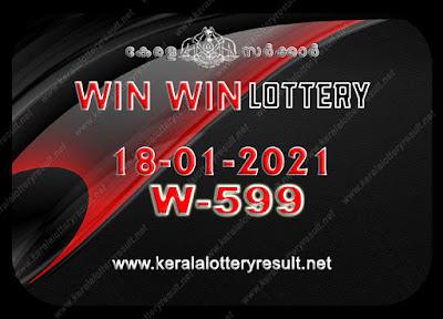 Kerala Lottery Result 18-01-2021 Win Win W-599 kerala lottery result, kerala lottery, kl result, yesterday lottery results, lotteries results, keralalotteries, kerala lottery, keralalotteryresult, kerala lottery result live, kerala lottery today, kerala lottery result today, kerala lottery results today, today kerala lottery result, Win Win lottery results, kerala lottery result today Win Win, Win Win lottery result, kerala lottery result Win Win today, kerala lottery Win Win today result, Win Win kerala lottery result, live Win Win lottery W-599, kerala lottery result 04.01.2021 Win Win W 599 December 2021 result, 04 01 2021, kerala lottery result 18-01-2021, Win Win lottery W 599 results 18-01-2021, 04/01/2021 kerala lottery today result Win Win, 04/01/2021 Win Win lottery W-599, Win Win 04.01.2021, 04.01.2021 lottery results, kerala lottery result December 2021, kerala lottery results 04th December 2021, 04.01.2021 week W-599 lottery result, 04-01.2021 Win Win W-599 Lottery Result, 18-01-2021 kerala lottery results, 18-01-2021 kerala state lottery result, 18-01-2021 W-599, Kerala Win Win Lottery Result 04/01/2021, KeralaLotteryResult.net, Lottery Result