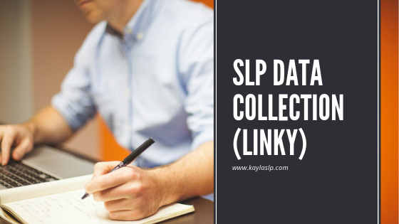 SLP Data Collection (Linky)