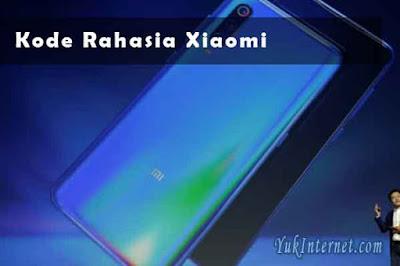 kode rahasia xiaomi lengkap dengan fungsinya