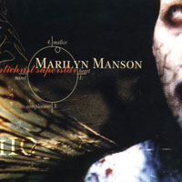 50 Examples Which Connect Media Entertainment to Real Life Violence: 41. Marilyn Manson - Antichrist Superstar