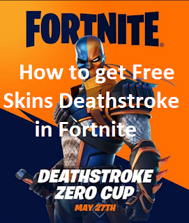 How To Get Deathstroke skin for free on Fortnite
