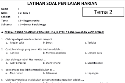 Soal Ulangan Harian Kelas 1 SD Tema 2 Kurikulum 2013