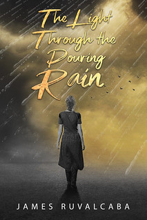 The Light Through the Pouring Rain