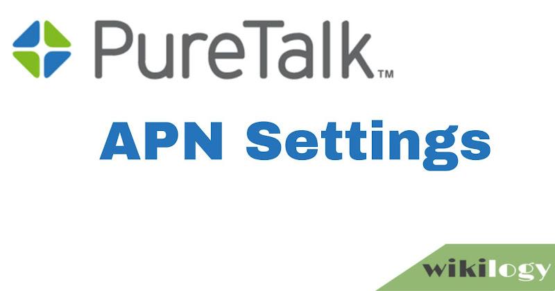 Pure Talk APN Settings