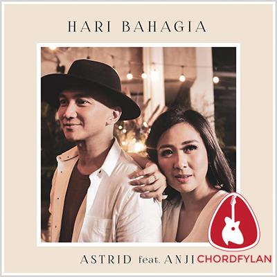 Lirik dan Chord Kunci Gitar Hari Bahagia - Astrid ft. Anji