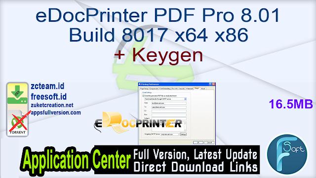 eDocPrinter PDF Pro 8.01 Build 8017 x64 x86 + Keygen_ ZcTeam.id