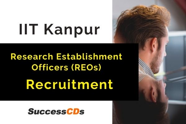 Recruitment IIT Kanpur Research Establishment Officer and other Vacancies