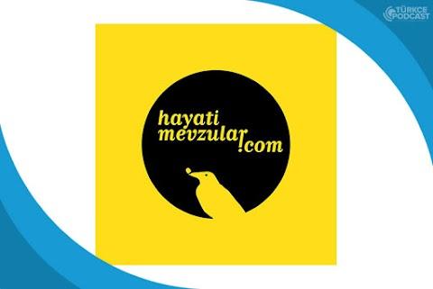 Hayati Mevzular Podcast