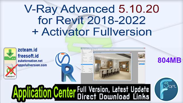 V-Ray Advanced 5.10.20 for Revit 2018-2022 + Activator Fullversion