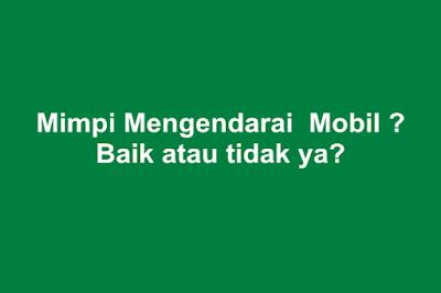 Mimpi Naik Mobil dalam Islam, Psikolog, Jawa