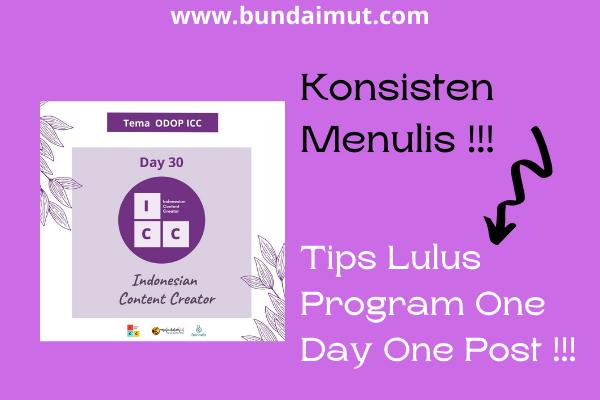 Konsisten menulis berkat Odop Indonesia Content Creator