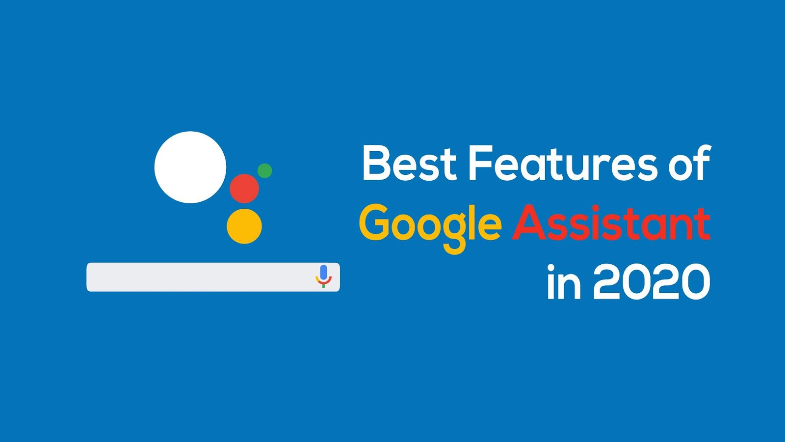 best features of Google assistant in 2020
