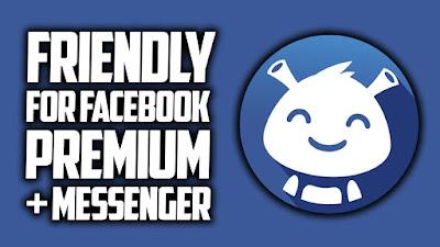 تطبيق Friendly for Facebook بديل الفيسبوك و الماسنجر مدفوع للأندرويد