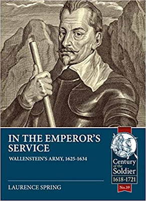 In the Emperor's Service: Wallenstein's Army, 1625-1634