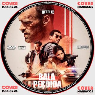 Bala Perdida Balle Perdue Lost Bellet 2020 Cover Dvd Covermaniacos Locos Por Los Cover