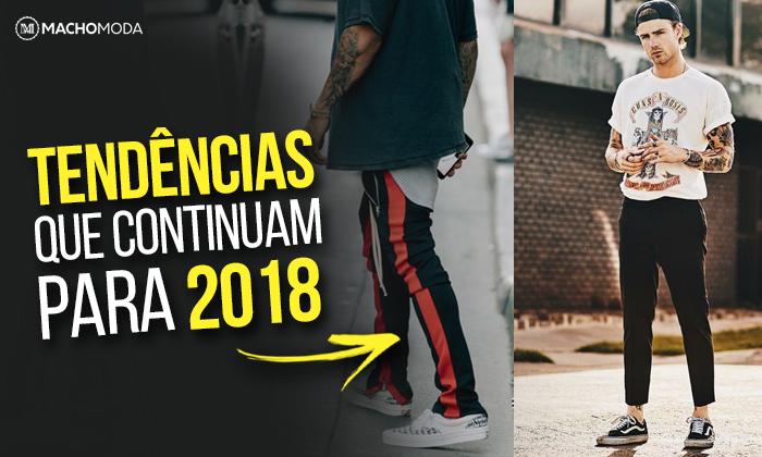 19a91510bb TENDÊNCIAS MASCULINAS que continuam em alta pra 2018 - Roupa de Homem