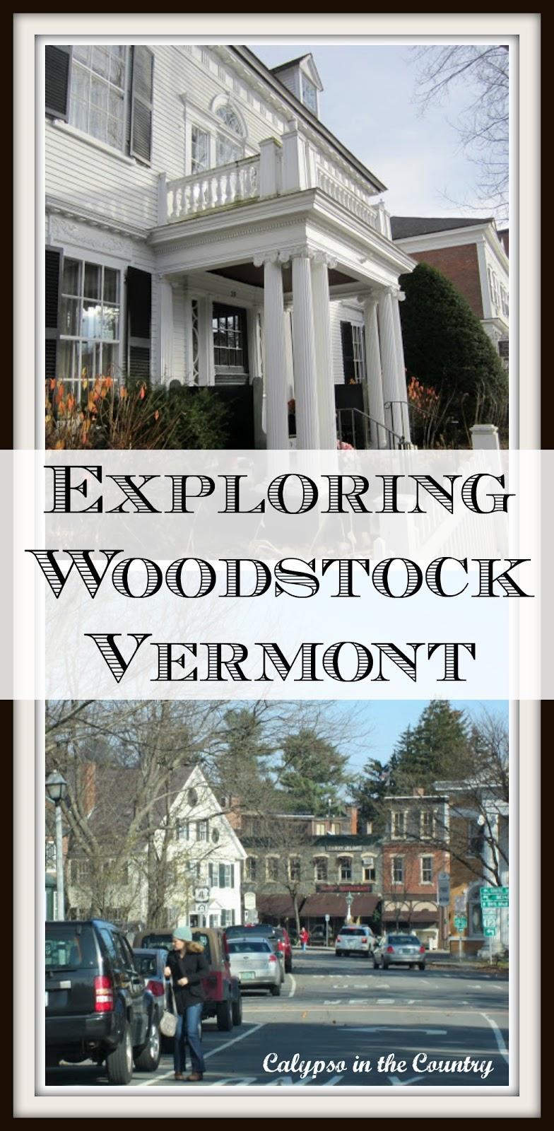 Exploring Woodstock, VT - A Quintessential New England Town