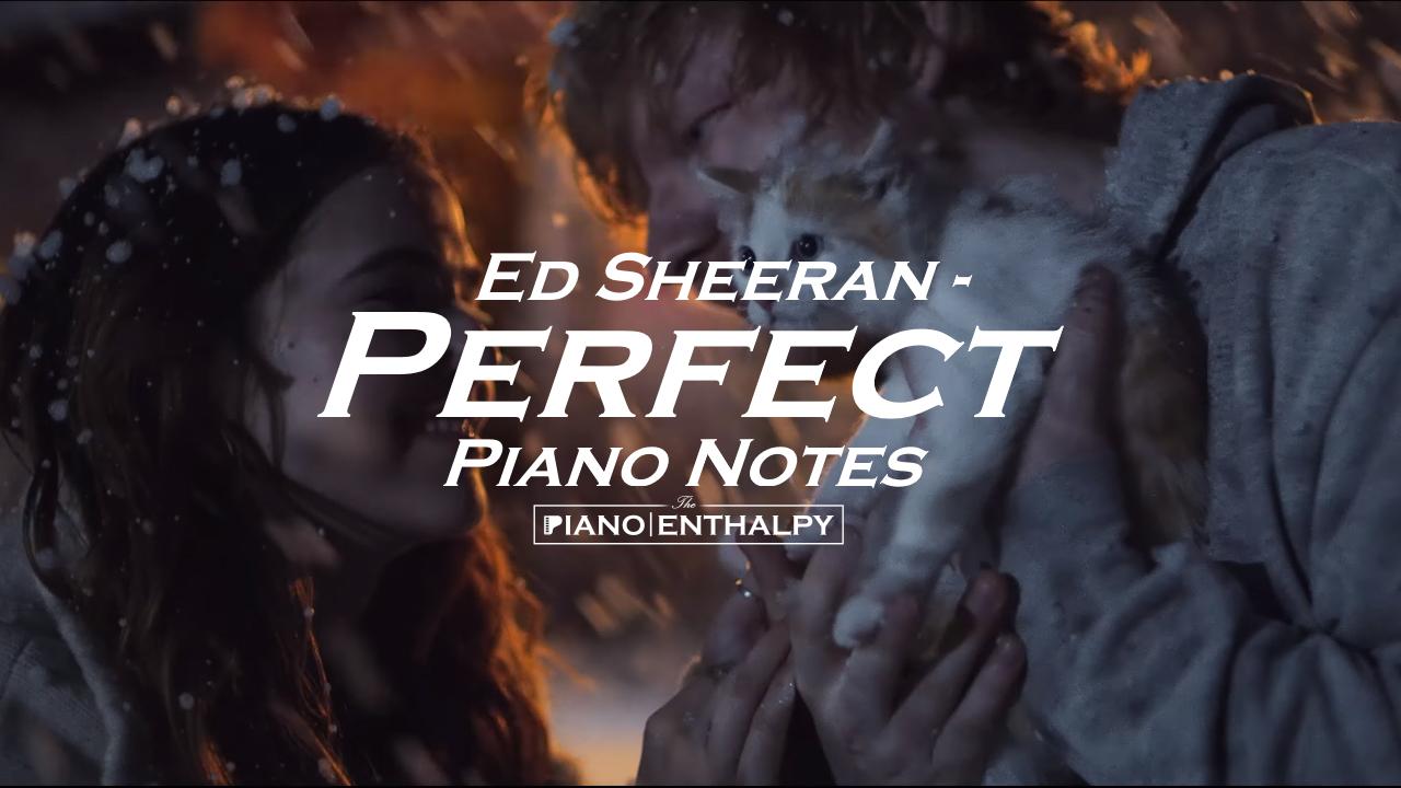 Ed Sheeran - Perfect | Piano Notes