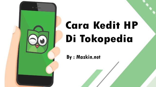 kredit-hp-di-tokopedia