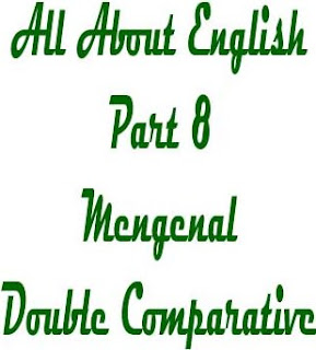 Comparison Degree | Double Comparative
