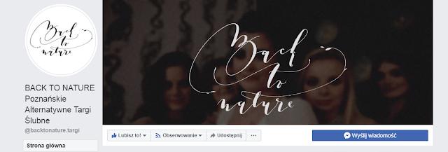 Back to Nature Poznańskie Alternatywne Targi Ślubne Folwark Wąsowo ślub fanpage na Facebooku, strona internetowa