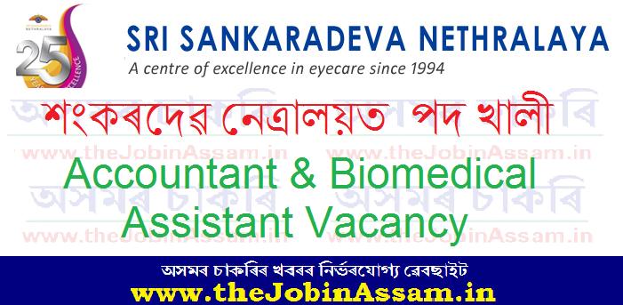 Sankaradeva Nethralaya Guwahati Recruitment 2021: Apply for Accountant & Biomedical Assistant Vacancy