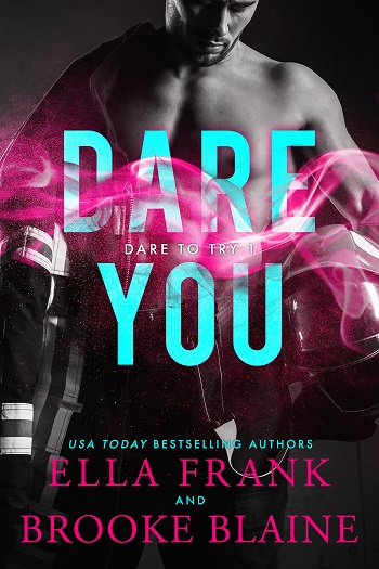 Dare You by Ella Frank & Brooke Blaine