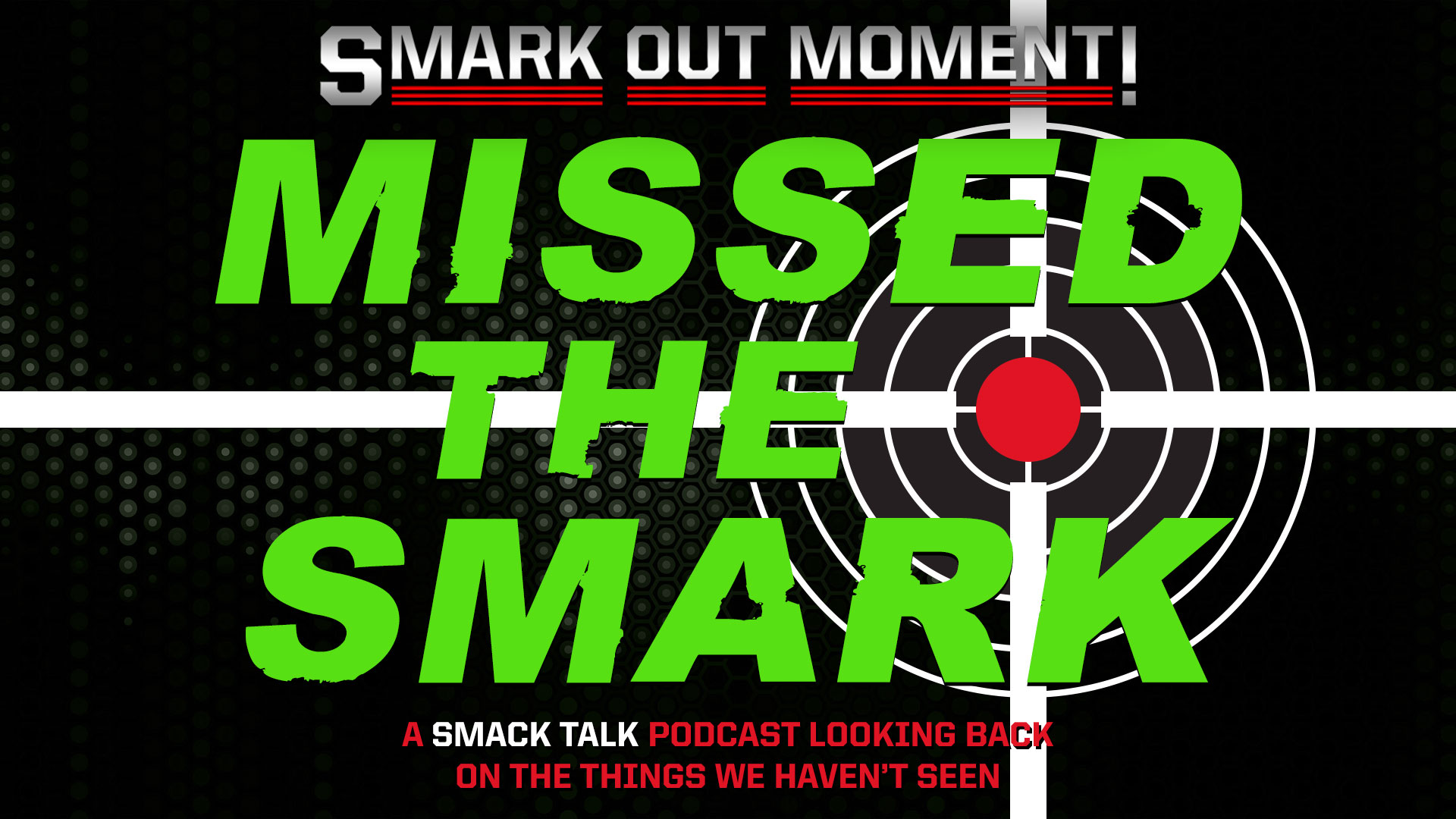 WWE Missed the Smark podcast