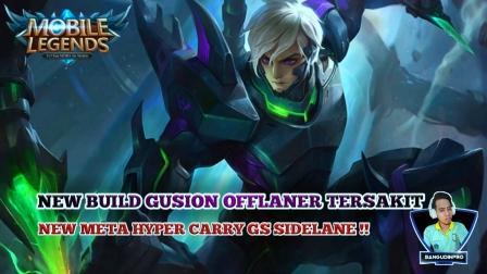 Build Gusion Offlaner New Meta Tersakit
