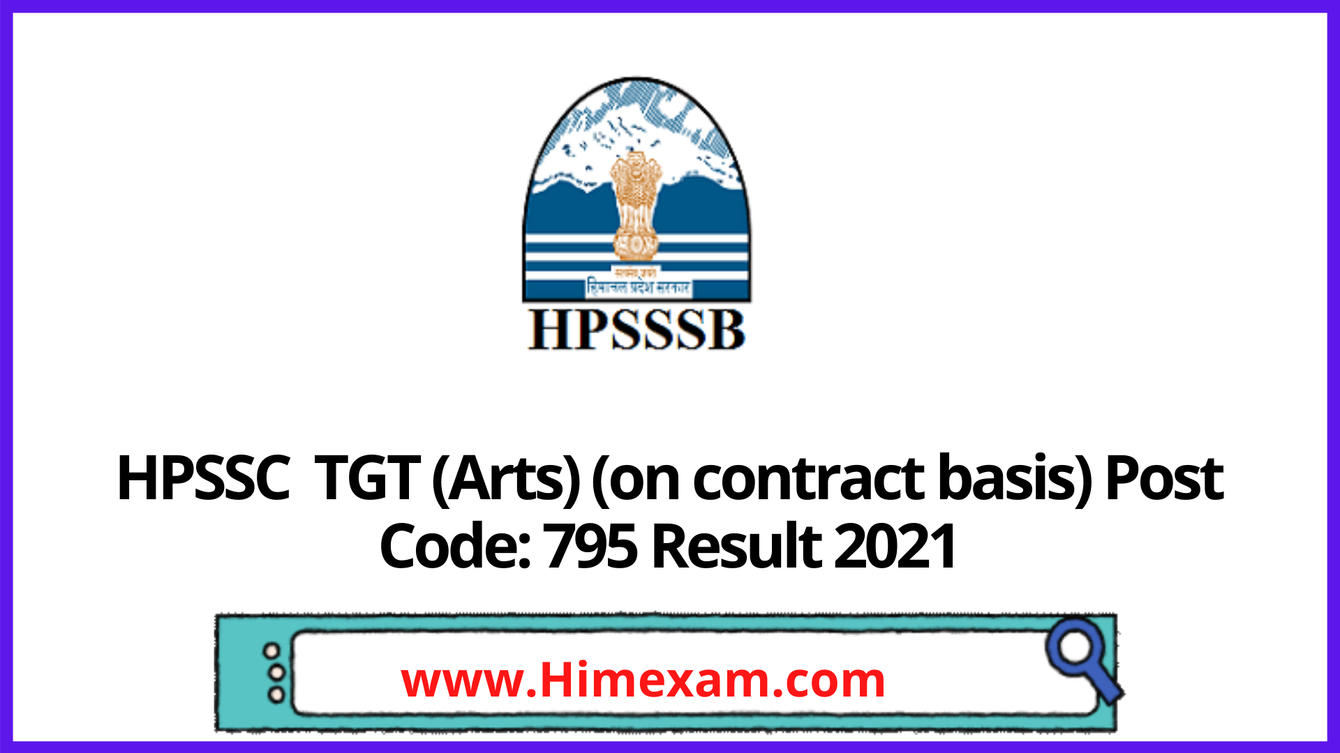 HPSSC  TGT (Arts) (on contract basis) Post Code: 795 Result 2021