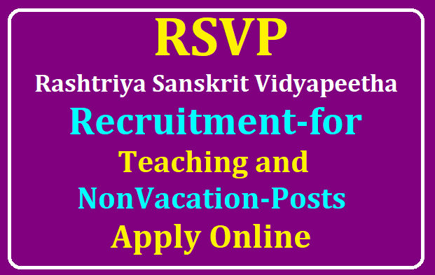 RSVP Tirupati Recruitment 2019, 64 Rashtriya Sanskrit Vidyapeetha Vacancies, Apply @ rsvidyapeetha.ac.in /2019/08/RSVP-Rashtriya-Sanskrit-Vidyapeetha-Vacancies-Tirupati-Recruitment-for-Teaching-and-Non-Vacation-Posts-64-Apply-at-rsvidyapeetha.ac.in.html